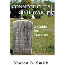Connecticut's Civil War by Sharon B. Smith (2009-10-01)