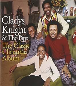 Gladys Knight & The Pips - The Classic Christmas Album - Amazon.com Music