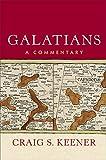 "Craig Keener, ""Galatians: A Commentary"" (Baker Academic, 2019)"