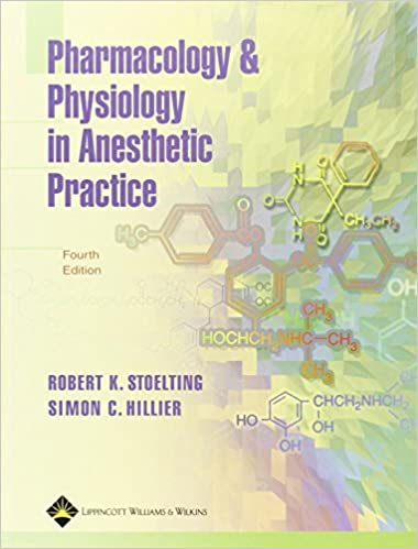 Pharmacology and physiology in anesthetic practice 9780781754699 pharmacology and physiology in anesthetic practice fourth edition fandeluxe Choice Image