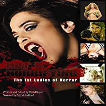 Hot & Horrifying: The First Ladies of Horror Audiobook by David Boyer Narrated by MJ McGalliard