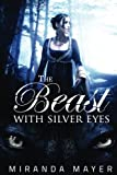 The Beast With Silver Eyes (The Red Slipper Series) (Volume 3)