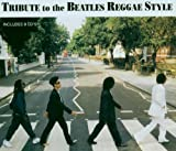 Tribute to the Beatles Reggae Style