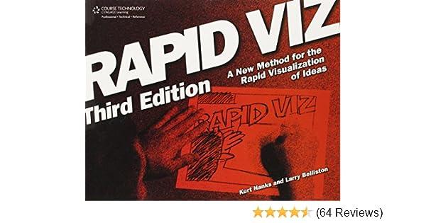 ef03de216111c6 Rapid Viz  A New Method for the Rapid Visualization of Ideas  Kurt Hanks