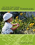 img - for See How They Grow: Infants and Toddlers book / textbook / text book