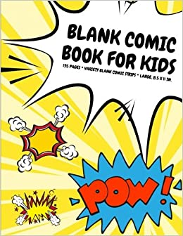 blank comic book for kids 135 pages variety blank comic strips atomic yellow