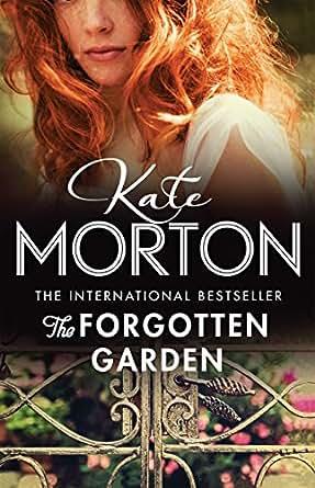 The Forgotten Garden Kindle Edition By Kate Morton Literature Fiction Kindle Ebooks