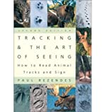 Tracking and the Art of Seeing, Paul Rezendes, 1552093573