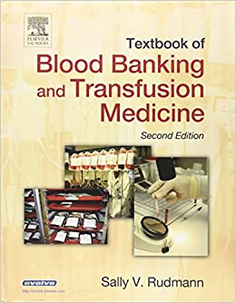 Textbook of Blood Banking and Transfusion Medicine, 2e