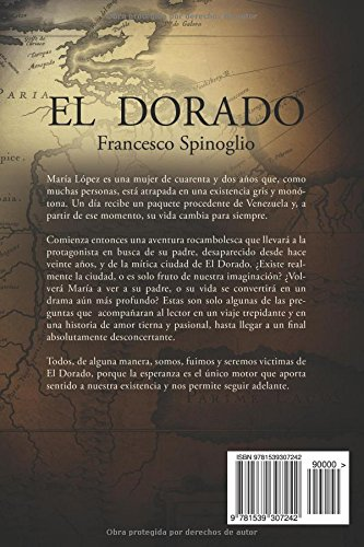 Amazon.com: El Dorado, en busca de la ciudad perdida (Spanish Edition) (9781539307242): Francesco Spinoglio: Books