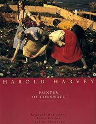 Harold Harvey: Painter of Cornwall