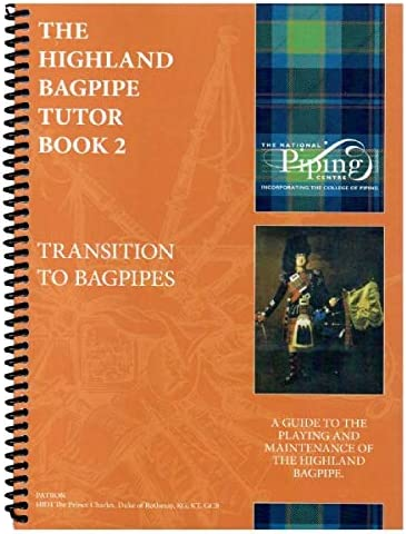 College of Piping Tutor Book 2 Learn The Bagpipe Maintenance and History / College of Piping Tutor Book 2 Learn The Bagpipe Maintenance and History