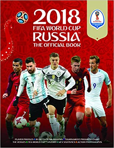 79085ff80 2018 FIFA World Cup Russia The Official Book (World Cup Russia 2018 ...