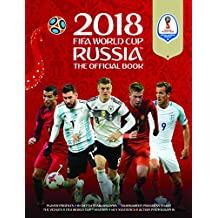 2018 FIFA World Cup Russia The Official Book
