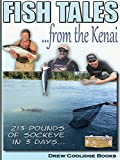 FISH TALES FROM THE KENAI (Fly Fishing Alaska): 213 Pounds of Sockeye in Three Days