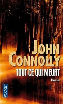 Tout ce qui meurt par Connolly