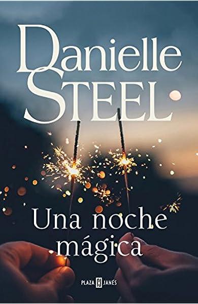 Una noche mágica (Narrativa femenina): Amazon.es: Steel, Danielle, Nieves Calvino Gutiérrez;: Libros