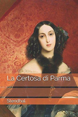 La Certosa di Parma (Italian Edition)