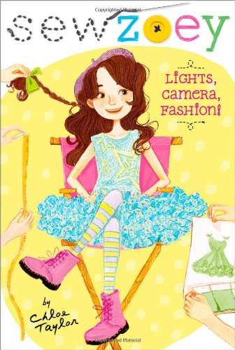 Lights; Camera; Fashion! (Sew Zoey)