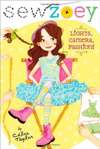 Lights; Camera; Fashion! (Sew Zoey)