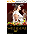 """Romance : """"Sweet Revenge Diet"""" : Personal Story of Diet and Weight Loss (Short Stories books collection)A Women's Fiction Novel series (Romance novel) (Based on true stories Book 2)"""