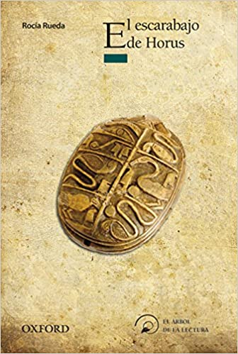El escarabajo de Horus (El Árbol de la Lectura): Amazon.es: Rocío Rueda Sastre: Libros