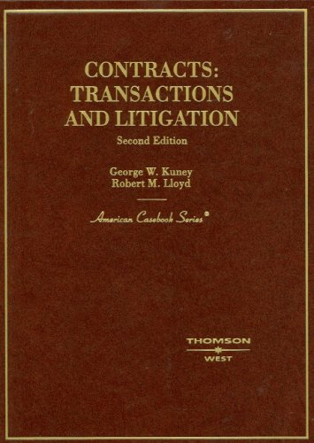 Contracts: Transactions and Litigation (American Casebook)