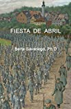 img - for Fiesta de Abril (Spanish Edition) book / textbook / text book