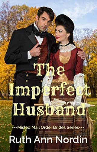 The Imperfect Husband (Misled Mail Order Brides Book 4)