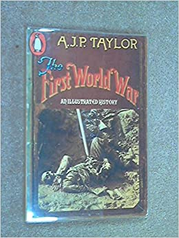 Book The First World War: An illustrated history