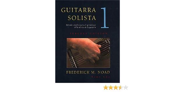 Guitarra Solista: Metodo completo para el aprendizaje de la ...