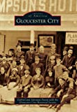 img - for Gloucester City (Images of America) book / textbook / text book
