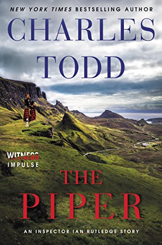 The Piper: An Inspector Ian Rutledge Story by [Todd, Charles]