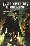 """Sherlock Holmes and the Vampires of London"" av Sylvain Cordurie"