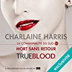 Mort sans retour (La communauté du Sud 12)   Livre audio Auteur(s) : Charlaine Harris Narrateur(s) : Bénédicte Charton