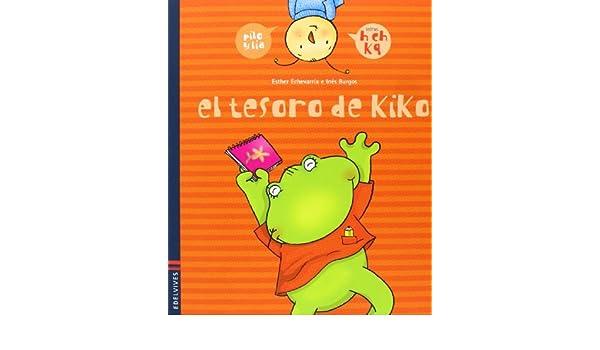 Pilo y Lía. El tesoro de Kiko (x, w). El valor de la ...