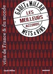 Les meilleurs accords mets & vins Gault & Millau : Vins de France & du monde