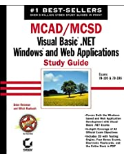 MCAD / MCSD: Visual Basic .NET Windows and Web Applications Study Guide: Exams 70-305 and 70-306