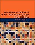 Ang Tunay na Buhay ni P. Dr. José Burgos, Honorio López, 1426424876