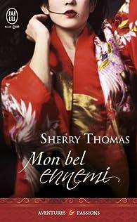 Mon bel ennemi par Sherry Thomas
