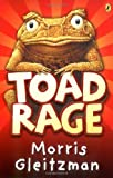 Front cover for the book Toad Rage by Morris Gleitzman