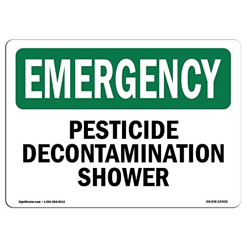 OSHA Emergency Sign - Pesticide Decontamination Shower   Aluminum Sign   Protect Your Business, Construction Site, Warehouse & Shop Area   Made in The USA