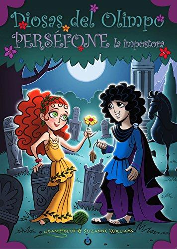 Descargar Libro Perséfone La Impostora Joan Holub
