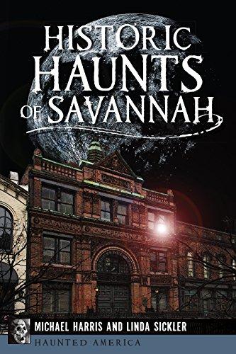 - Historic Haunts of Savannah (Haunted America)
