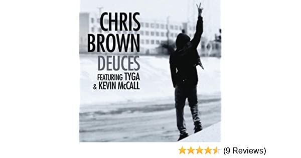 No BS Explicit Version [Explicit] By Chris Brown Feat Kevin Mesmerizing Tyga Deuces Quotes