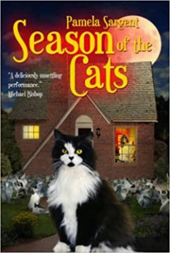 Season of the Cats by Pamela Sargent