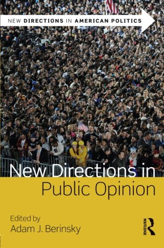 New Directions in Public Opinion (New Directions in American Politics)