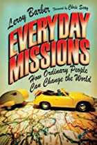 Everyday Missions: How Ordinary People Can Change the World