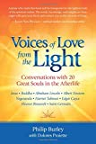 Voices of Love from the Light: Conversations with