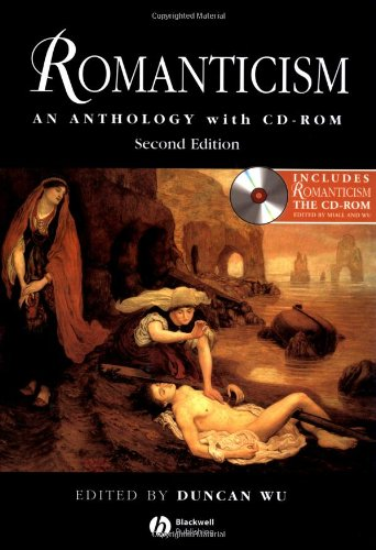 Romanticism: An Anthology: with CD-ROM, Second Edition (Blackwell Anthologies)